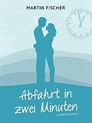 Abfahrt in zwei Minuten: Liebesroman (Regina-Reihe 2)