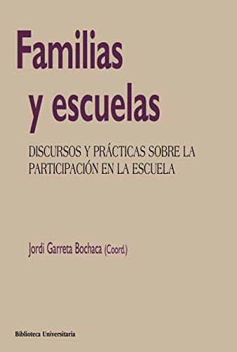 Familias y escuelas (Biblioteca Universitaria) por Jordi Garreta Bochaca