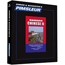 Pimsleur Chinese (Mandarin) Level 2 CD: Learn to Speak and Understand Mandarin Chinese with Pimsleur Language Programs