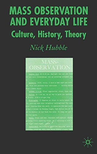 Mass-Observation and Everyday Life: Culture, History, Theory