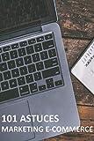 101 astuces Marketing pour booster mes ventes en ligne E-commerce (Amazon, Dropshipping)