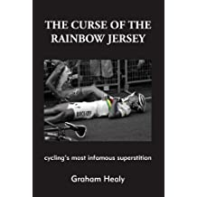 The Curse of the Rainbow Jersey: Cycling's Most Infamous Superstition