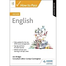 How to Pass Higher English: Second Edition (How To Pass - Higher Level)