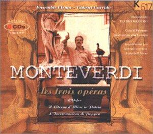 Monteverdi : Les trois opéras - Orfeo / Le Retour D'Ulysse / Le Couronnement de Poppée (coffret 8 CD) [Import anglais]