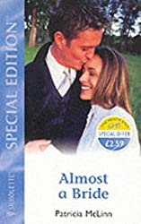 Almost a Bride (Special Edition) by Patricia McLinn (2002-11-15)