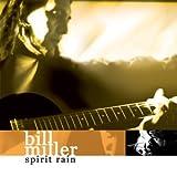 Songtexte von Bill Miller - Spirit Rain