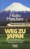 Weg zu Japan. West-?stliche Erfahrungen.