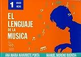 NAVARRETE - El Lenguaje de la Musica 1º (Grado Medio) (SDM)