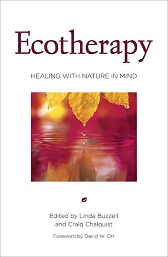 Ecotherapy: Healing with Nature in Mind (English Edition) (Rehabilitation Services-andrew)