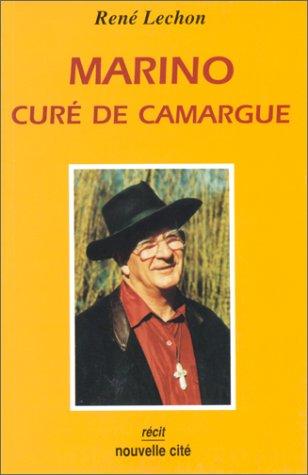 Marino, curé de Camargue par René Lechon