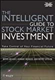 Intelligent Guide to Stock Market Invest: Advice from the Great Investment Thinkers