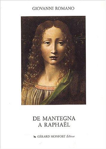 De Mantega à Raphaël par Giovanni Romano