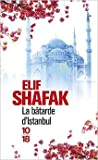 la b?tarde d istanbul de elif shafak aline azoulay traduction 4 septembre 2008