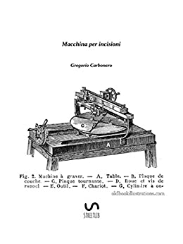 Macchina Per Incisioni por Gregorio Carbonero Gratis