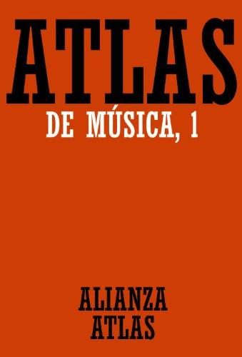 Atlas de música, I: 1 (Alianza Atlas (Aat)) por Ulrich Michels
