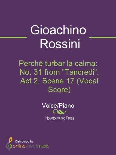 Perchè turbar la calma: No. 31 from Tancredi, Act 2, Scene 17 (Vocal Score)