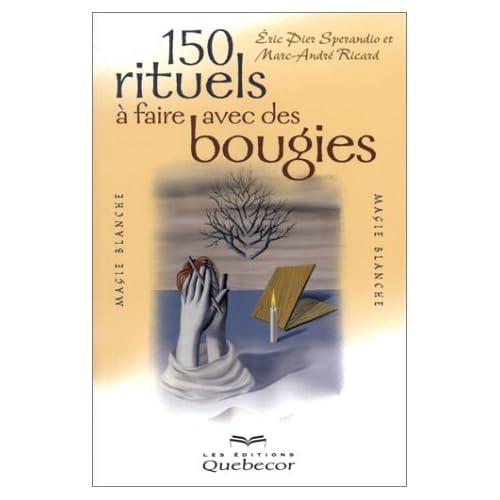 150 rituels à faire avec des bougies