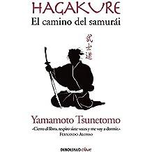Hagakure. El camino del samurái (CLAVE)