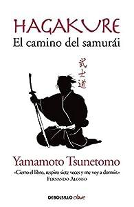 Hagakure. El camino del samurái par Yamamoto Tsunetomo
