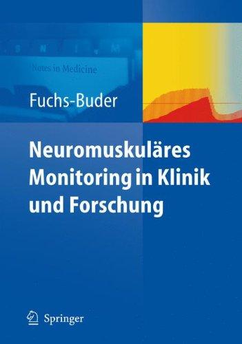Neuromuskuläres Monitoring in Klinik und Forschung