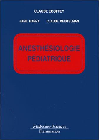 Anesthésiologie pédiatrique
