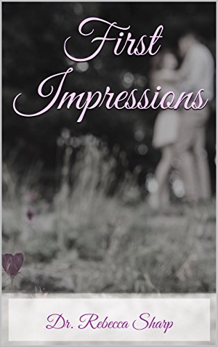 first-impressions-passion-and-perseverance-book-1-english-edition