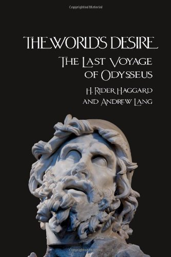 The World's Desire: The Last Voyage of Odysseus (Paperback)