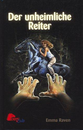 PonyClub Emma Raven: Der unheimliche Reiter