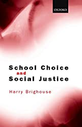 School Choice and Social Justice