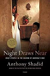 [(Night Draws Near: Iraq's People in the Shadow of America's War)] [Author: Anthony Shadid] published on (October, 2006)
