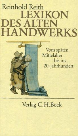 ndwerks: Vom späten Mittelalter bis ins 20. Jahrhundert ()