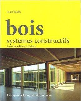 Bois: Systmes constructifs de Josef Kolb ( 5 janvier 2012 )