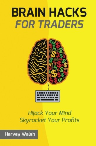 Brain Hacks For Traders