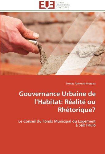 Gouvernance urbaine de l habitat: réalité ou rhétorique?