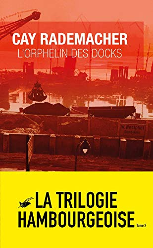 L'Orphelin des Docks par Cay Rademacher