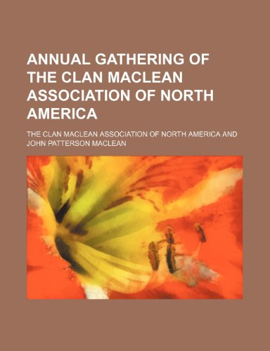 Annual gathering of the Clan MacLean Association of North America
