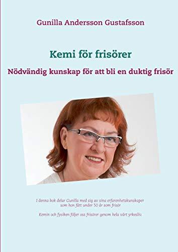 Kemi för frisörer por Gunilla Andersson Gustafsson