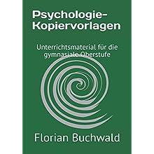 Psychologie-Kopiervorlagen: Unterrichtsmaterial für die gymnasiale Oberstufe