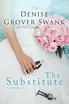 The Substitute: The Wedding Pact #1 (English Edition) von [Swank, Denise Grover]