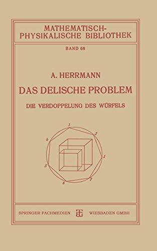 Das Delische Problem (Mathematisch-physikalische Bibliothek)