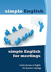 simple English for meetings (English Edition)
