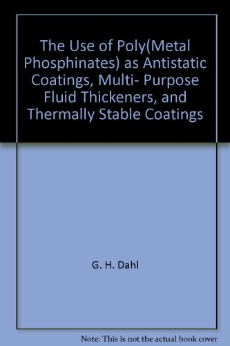 the-use-of-polymetal-phosphinates-as-antistatic-coatings-multi-purpose-fluid-thickeners-and-thermall