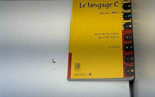 LE LANGAGE C. Norme ANSI, 2ème édition