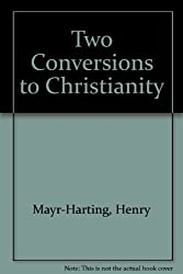 Two Conversions to Christianity