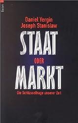 Staat oder Markt: Die Schlüsselfrage unserer Zeit