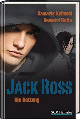 Jack Ross – Die Rettung (JACK ROSS (4)) (Rettungs-jack)