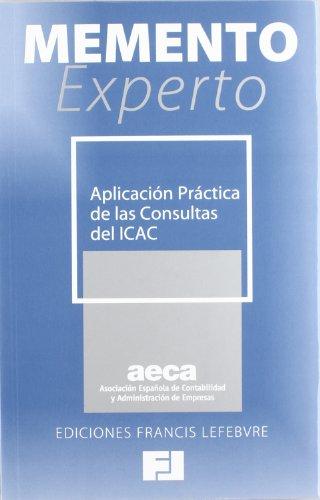 Memento Experto Aplicacion Practica De Las Consultas Del Ica por Francis Lefebvre