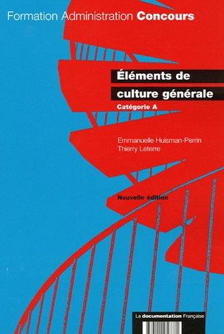 Eléments de culture générale - Catégorie A