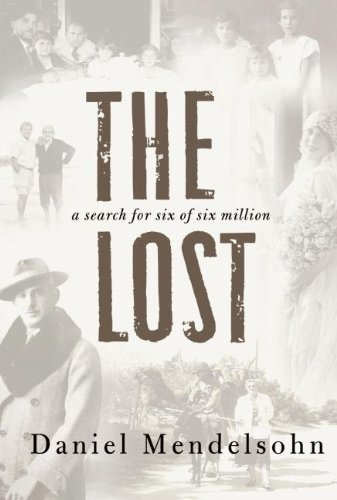 The Lost: A Search for Six of Six Million by Daniel Mendelsohn (2006-09-19)