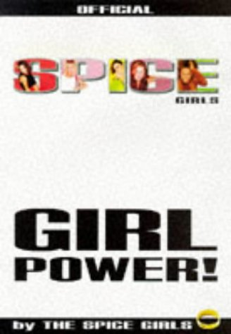 Girl Power: The Official Book by the